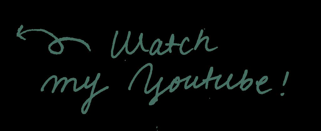 watch my youtube